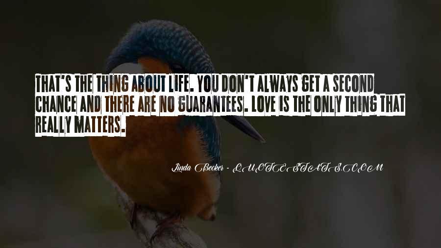 No Second Chances Love Quotes #1251679