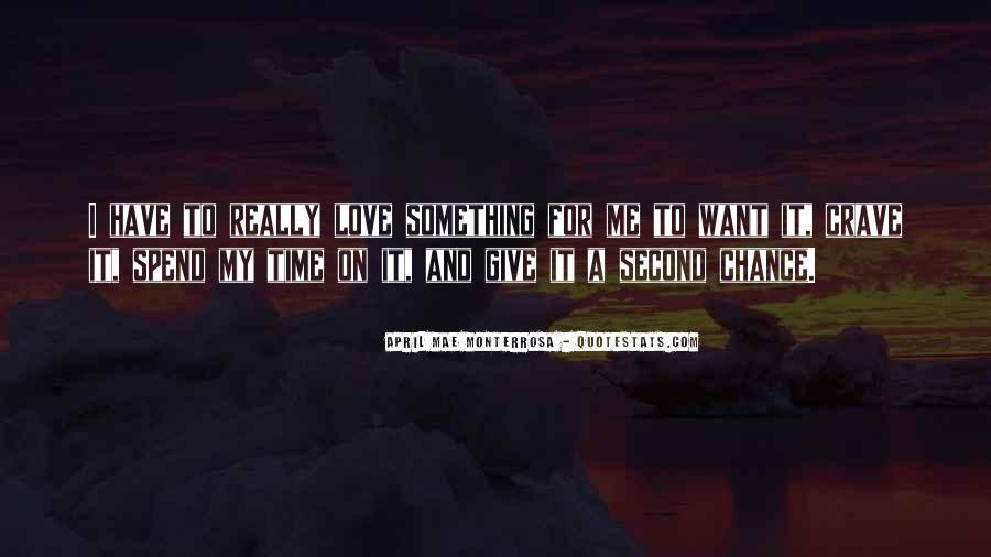 No Second Chances Love Quotes #1289439
