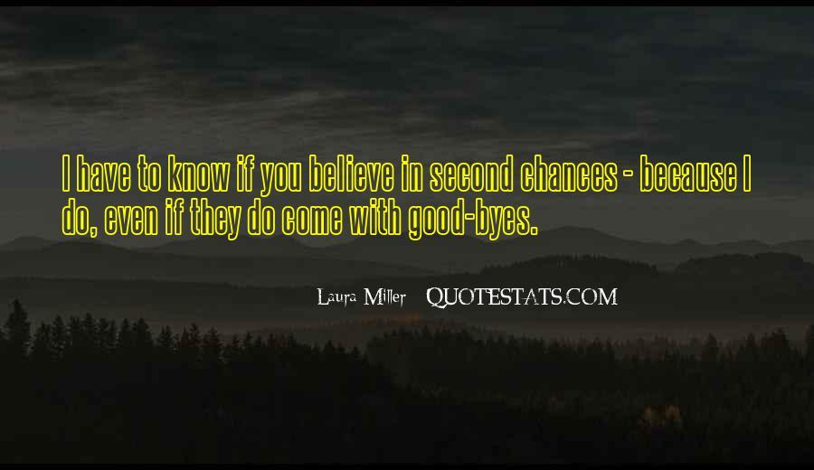 No Second Chances Love Quotes #780336