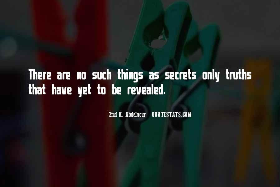 No Secrets Not Revealed Quotes #1094267