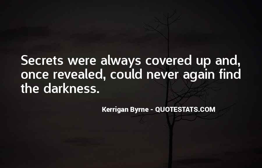 No Secrets Not Revealed Quotes #1683747