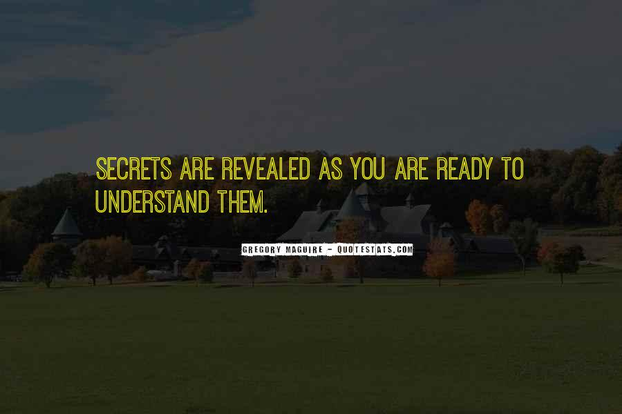 No Secrets Not Revealed Quotes #26244