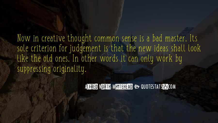 No Sense Of Originality Quotes #662997
