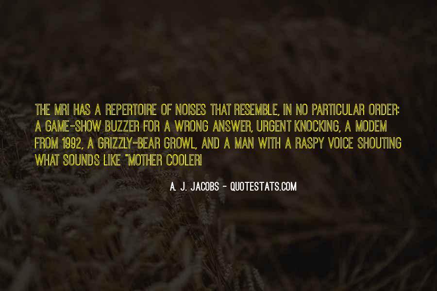 No Shouting Quotes #1419065