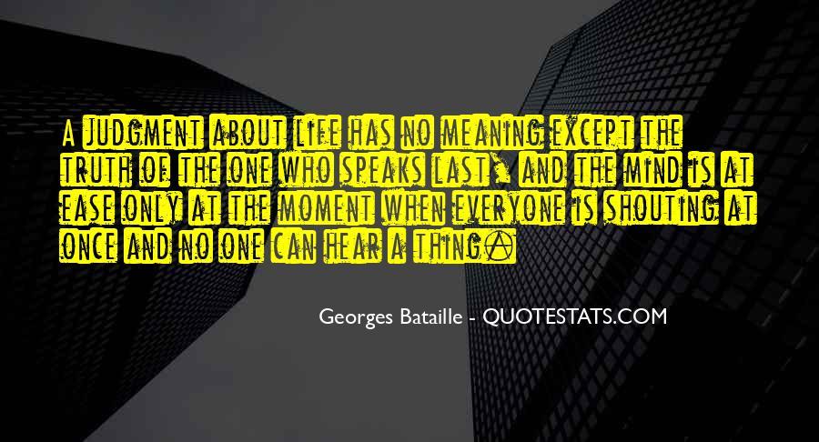 No Shouting Quotes #1455083