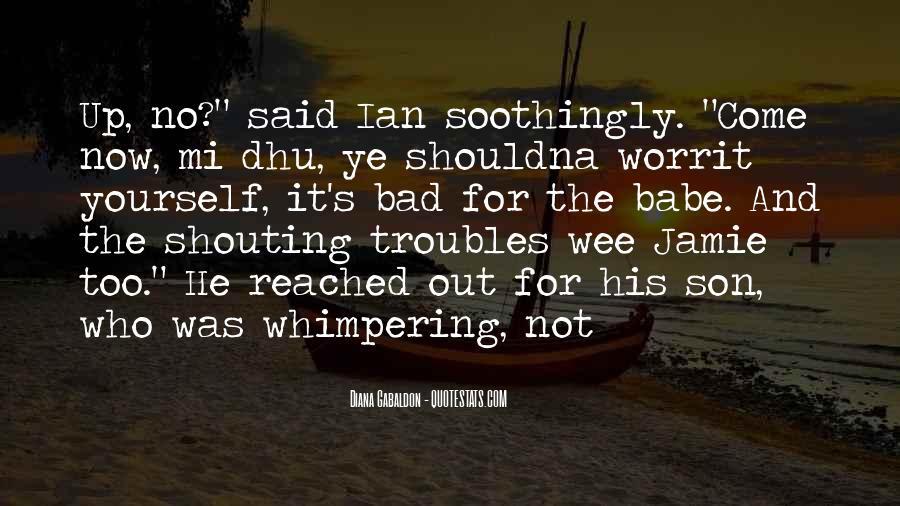 No Shouting Quotes #1499650