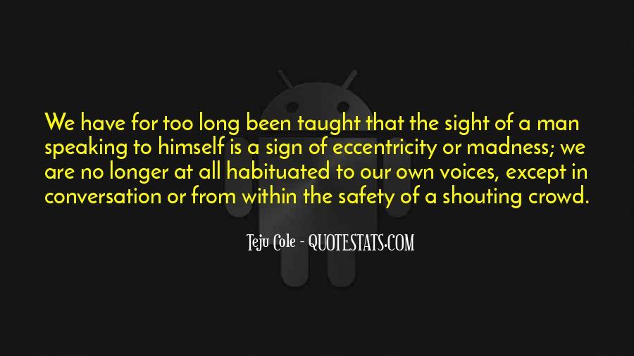 No Shouting Quotes #435119