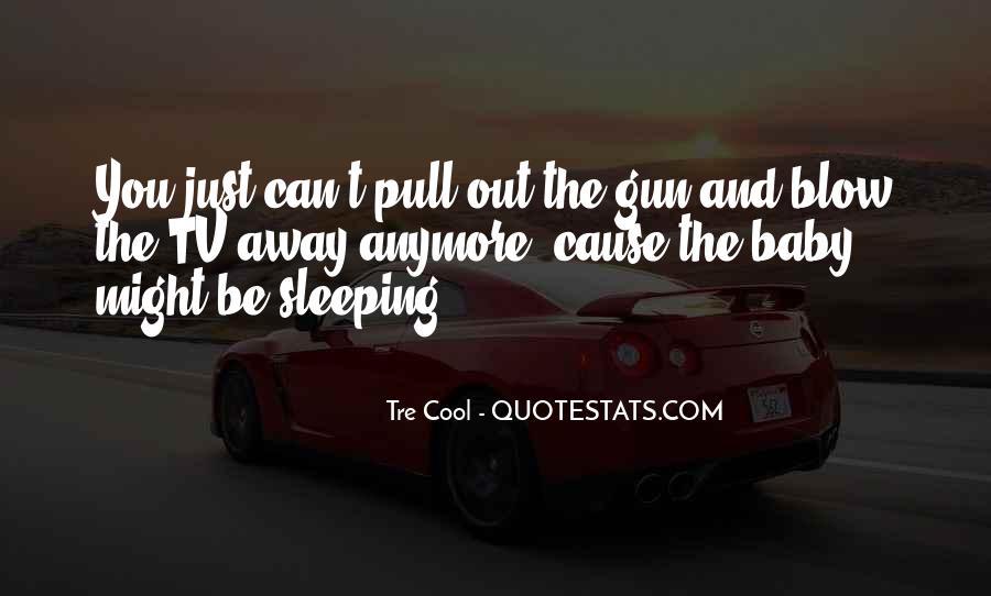 No Sleep Baby Quotes #207452