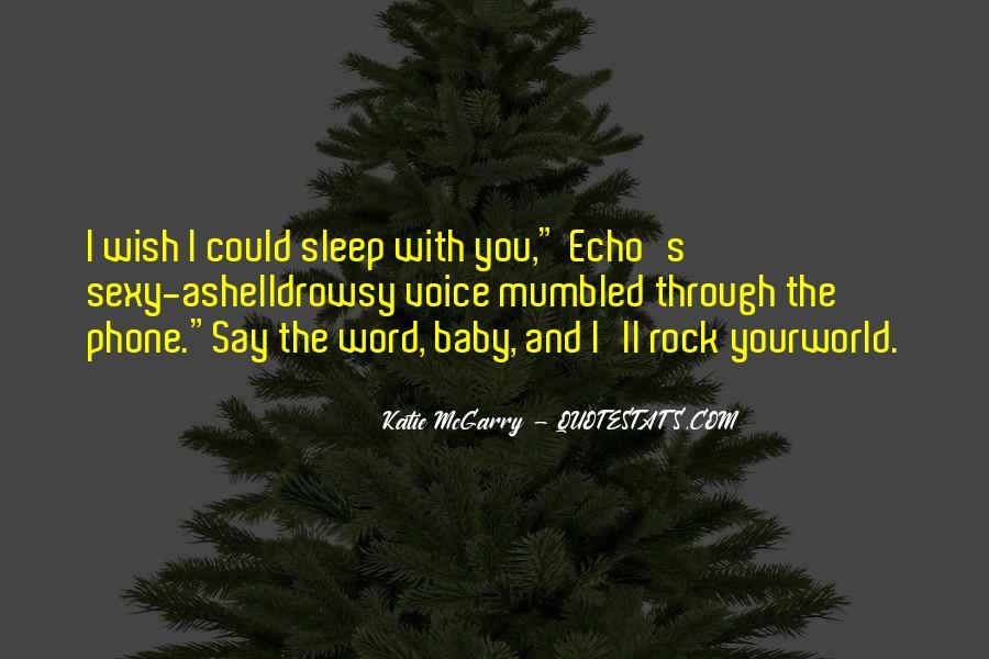 No Sleep Baby Quotes #232447