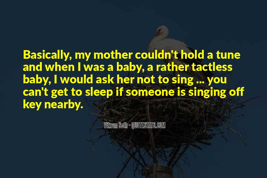 No Sleep Baby Quotes #385055