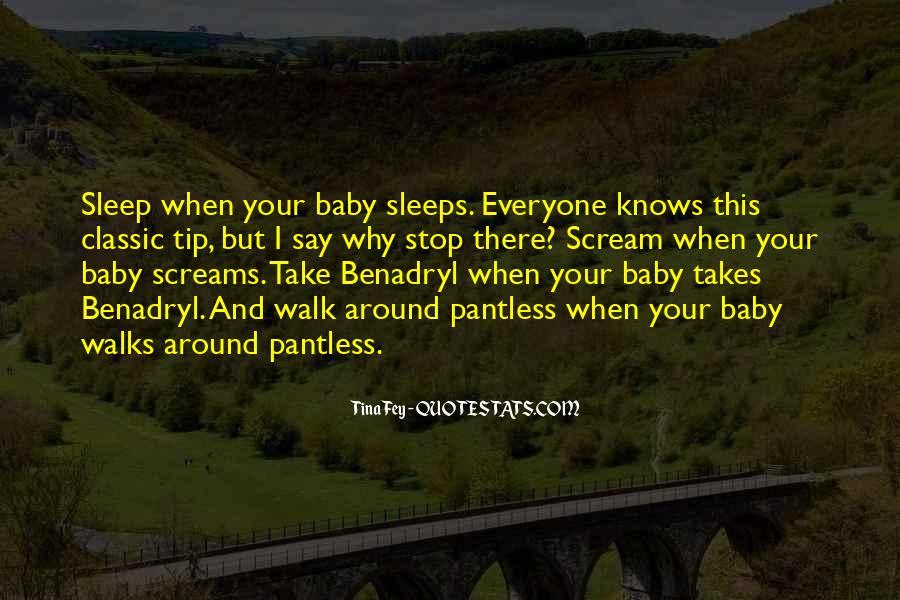No Sleep Baby Quotes #575137