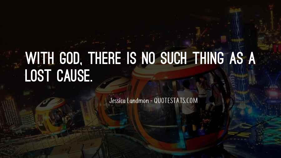 No Such Thing As God Quotes #79085