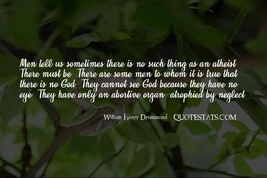 No Such Thing As God Quotes #798797