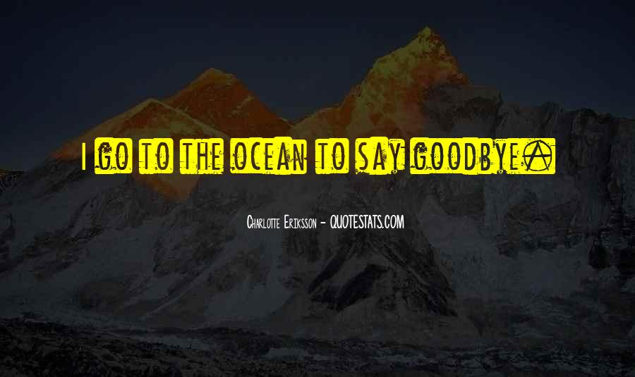 No Such Thing As Goodbye Quotes #26175