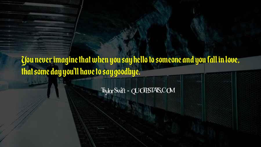 No Such Thing As Goodbye Quotes #32129