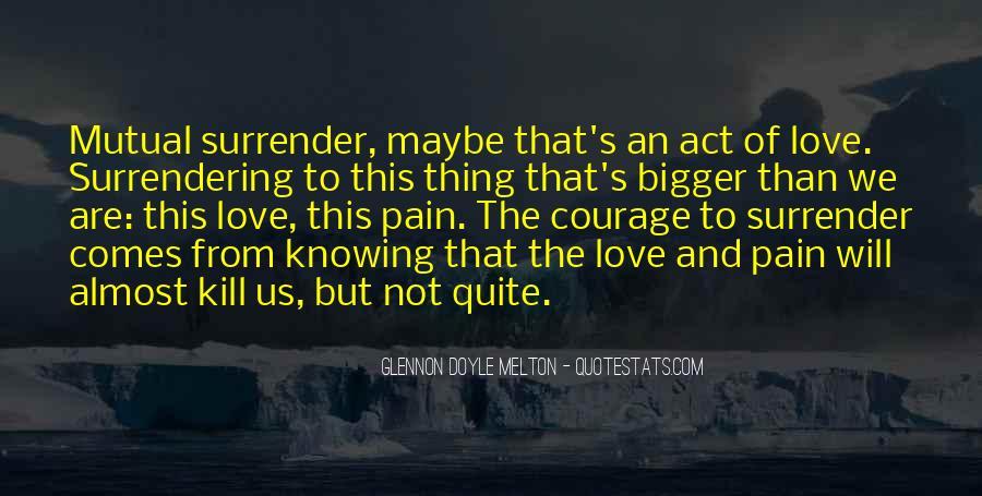 No Surrender Love Quotes #272576