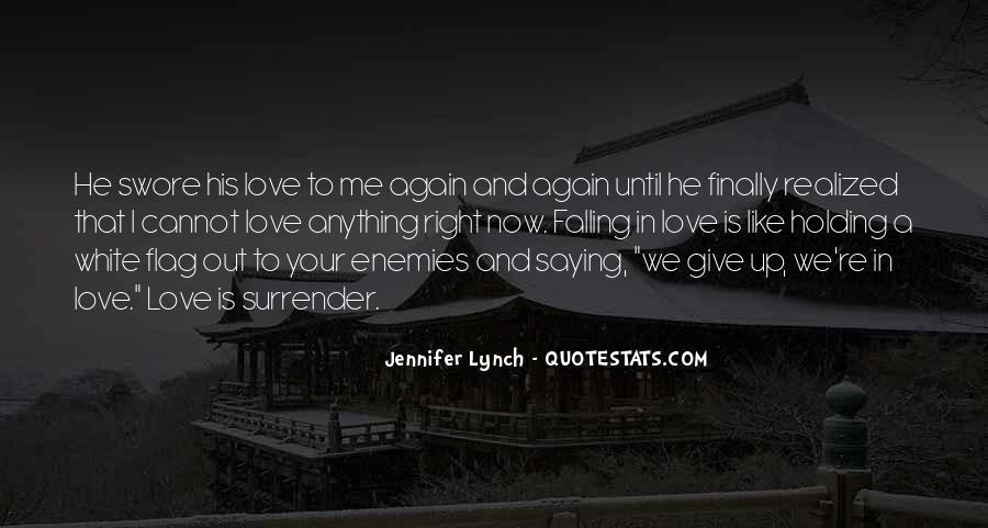 No Surrender Love Quotes #369523