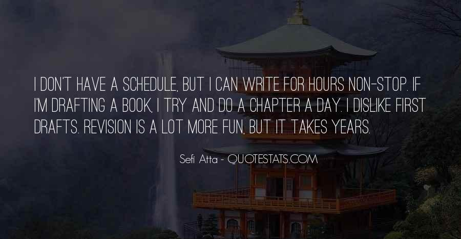 No Time For Chatting Quotes #1159121