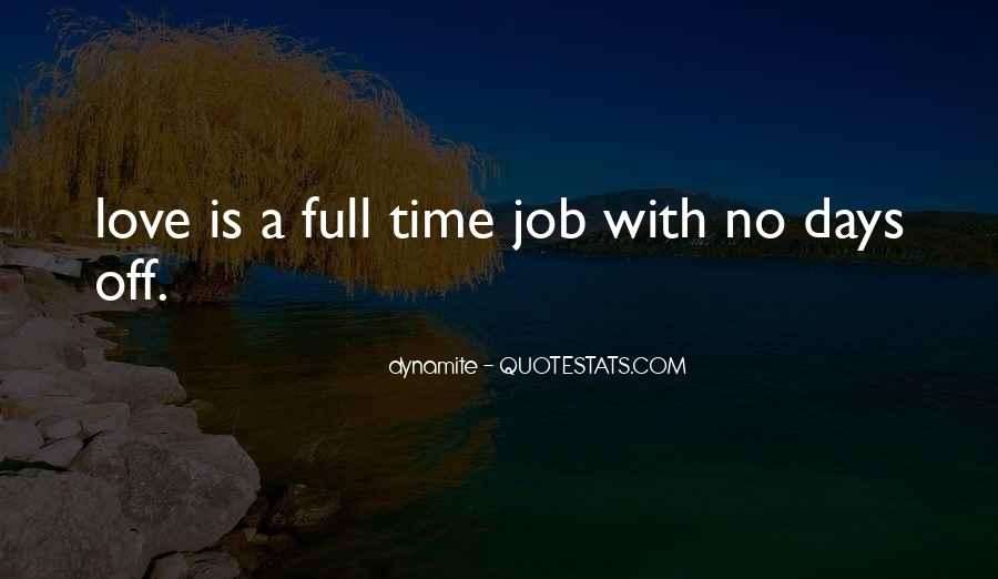 No Time Off Quotes #1047202