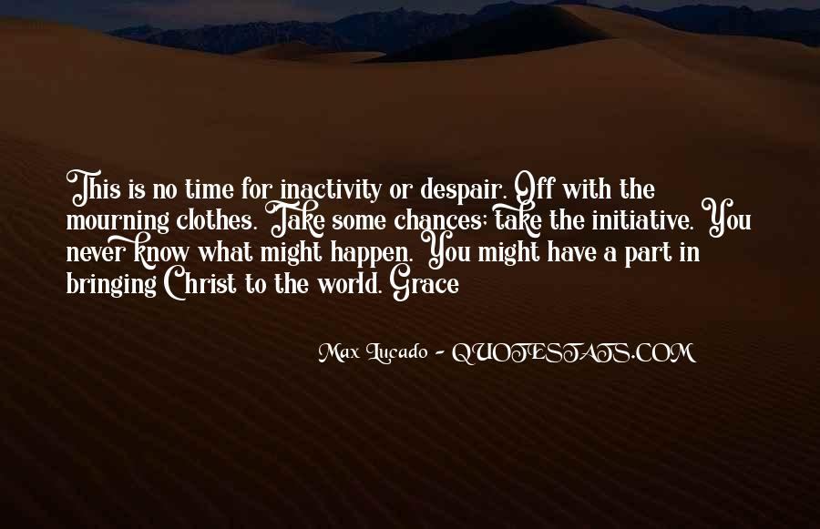 No Time Off Quotes #290296