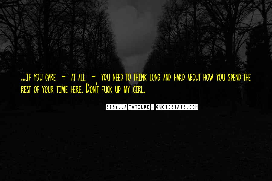 No Time To Rest Quotes #198095