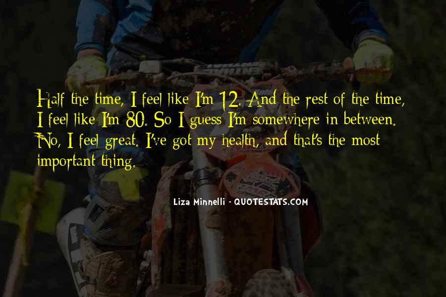 No Time To Rest Quotes #201123