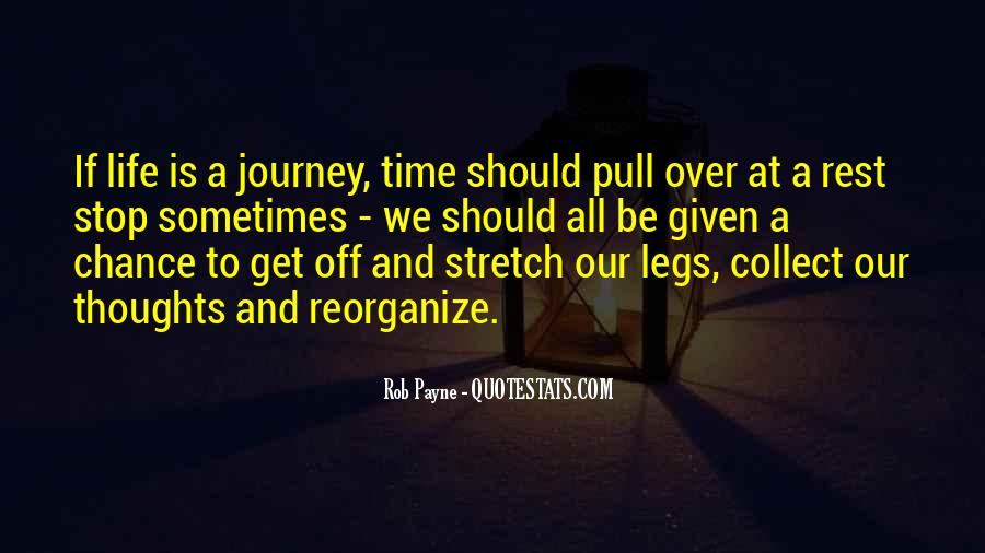 No Time To Rest Quotes #212781