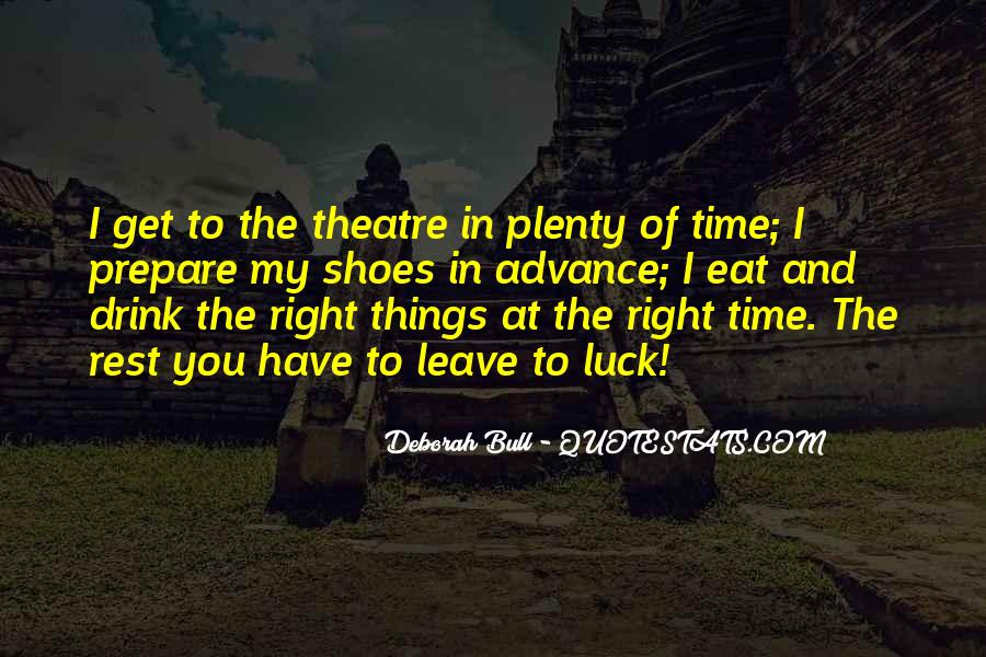 No Time To Rest Quotes #214719