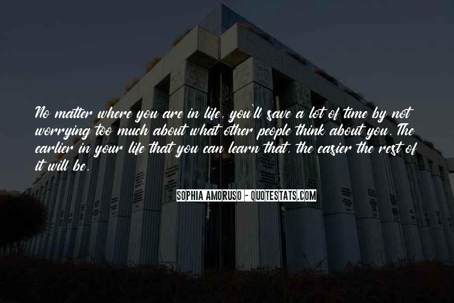 No Time To Rest Quotes #220814