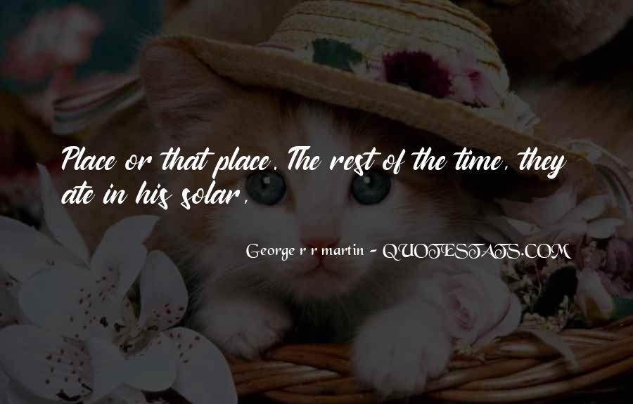 No Time To Rest Quotes #45216