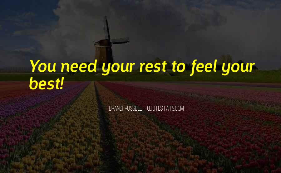 No Time To Rest Quotes #45247