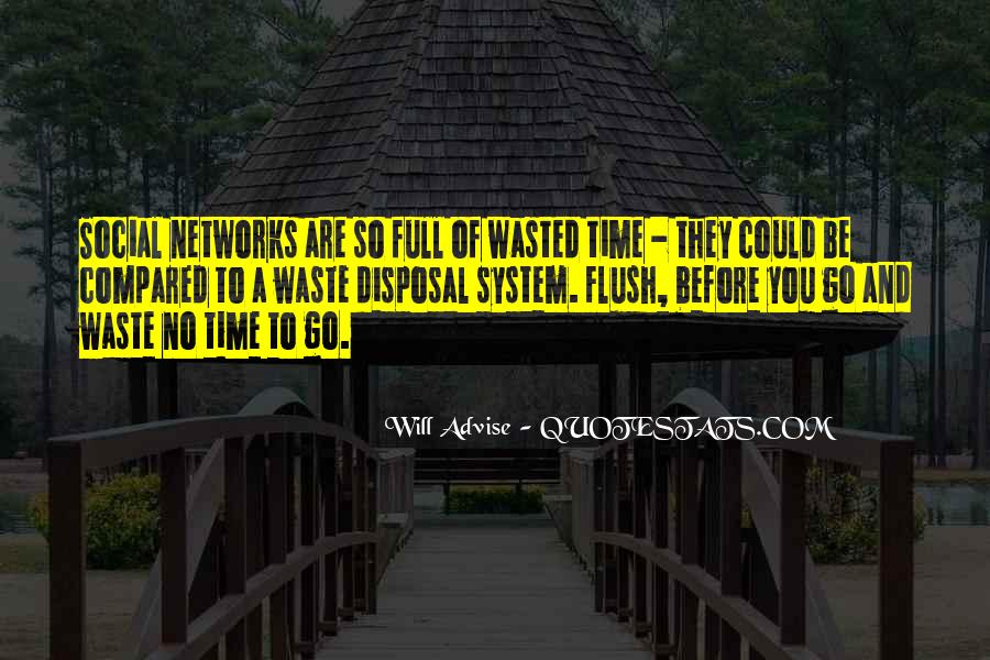 No Time Wasting Quotes #1051036