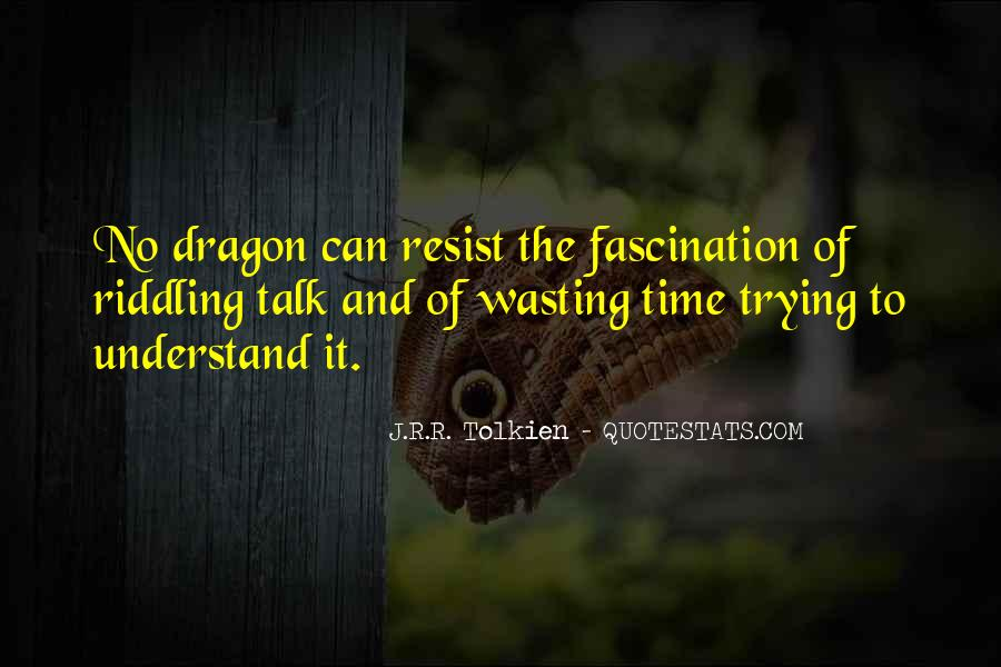 No Time Wasting Quotes #1472006