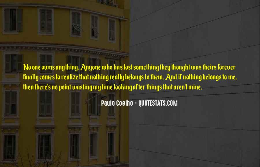 No Time Wasting Quotes #276070