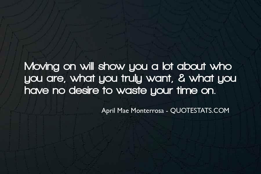 No Time Wasting Quotes #307741