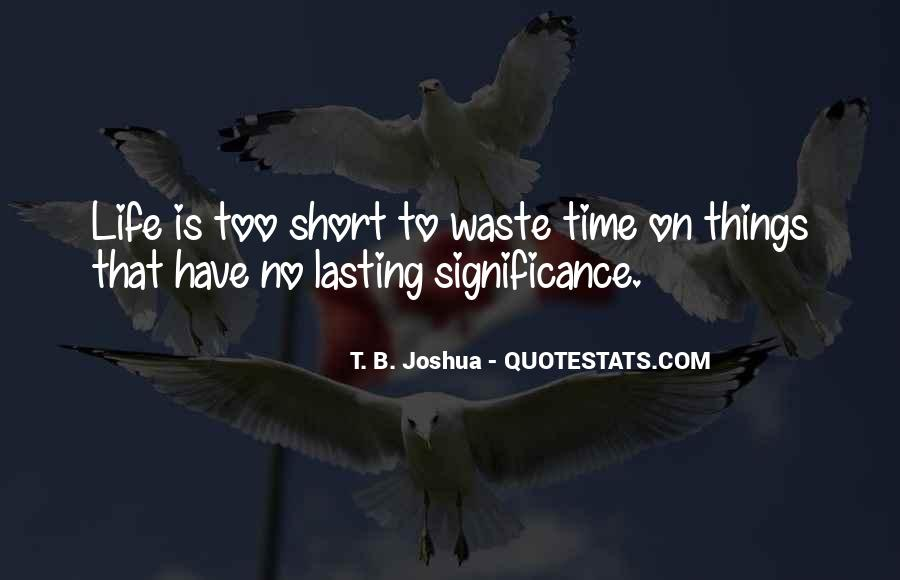 No Time Wasting Quotes #53505