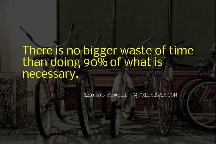 No Time Wasting Quotes #705100