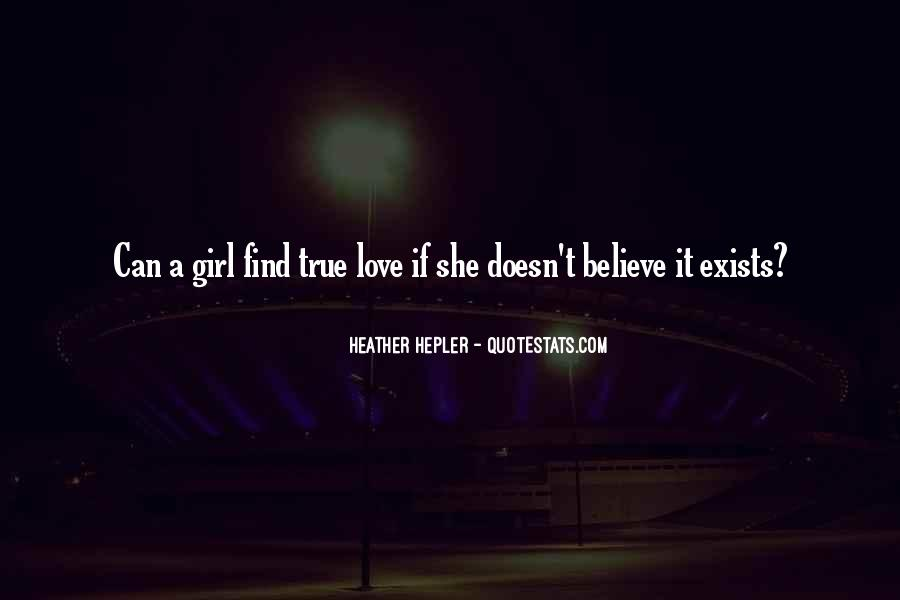 No True Love Exists Quotes #1650987