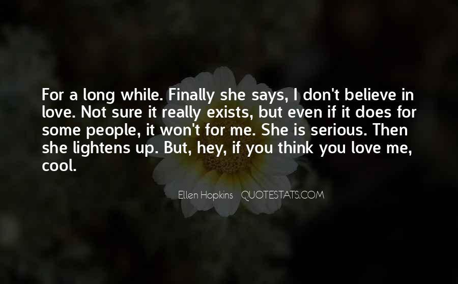 No True Love Exists Quotes #628575