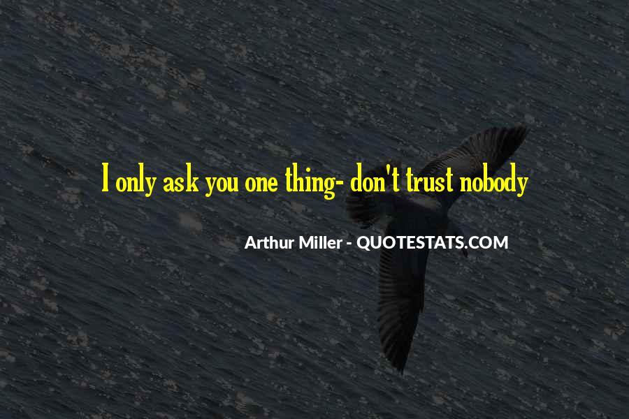 No Trust Nobody Quotes #247543