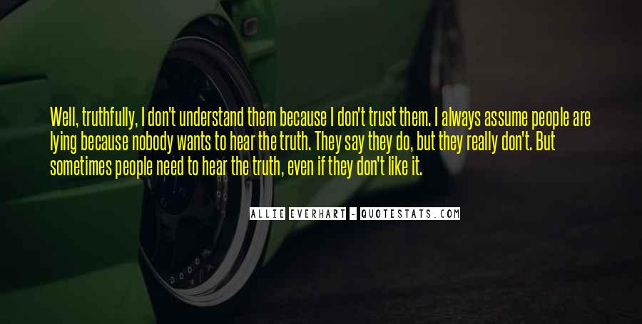 No Trust Nobody Quotes #289933