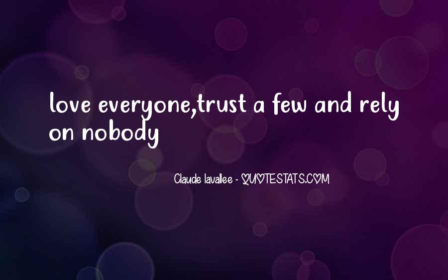 No Trust Nobody Quotes #314040