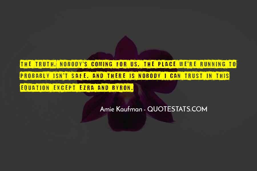 No Trust Nobody Quotes #396481