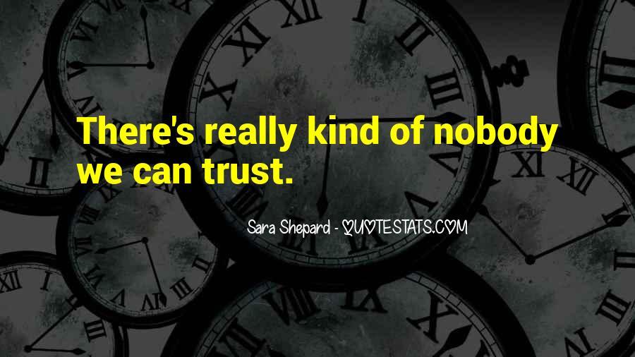 No Trust Nobody Quotes #429113