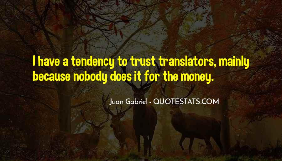 No Trust Nobody Quotes #525489