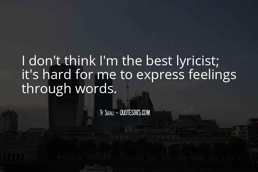 No Words To Express My Feelings Quotes #1325737