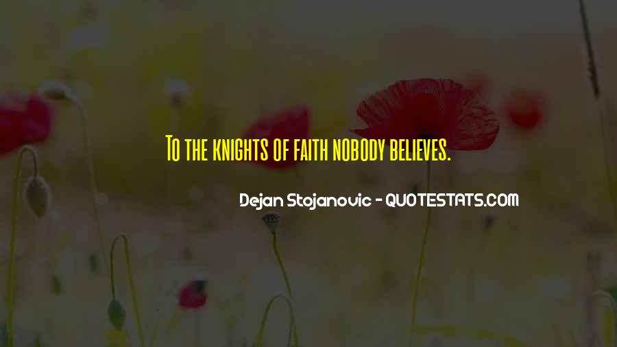 Nobody Believes In You Quotes #1241508