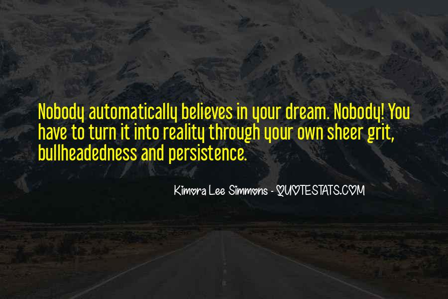 Nobody Believes In You Quotes #1635232
