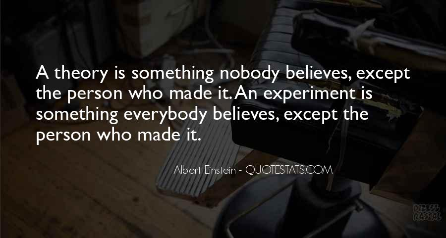 Nobody Believes In You Quotes #212417