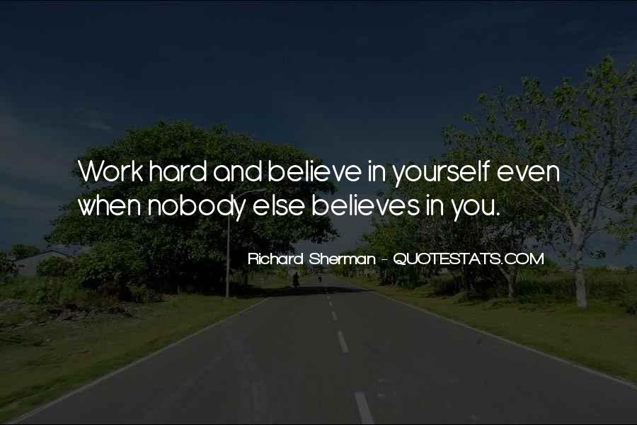 Nobody Believes In You Quotes #898001